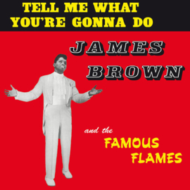 James Brown - Tell Me What You're Gonna Do LP