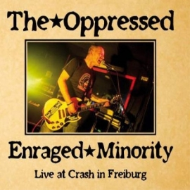 Oppressed, The / Enraged Minority  - Live LP