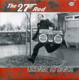 The 27 Red - Licence To Dance EP