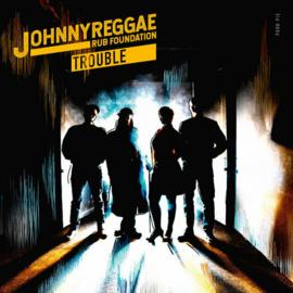 Johnny Reggae Rub Foundation - Trouble LP