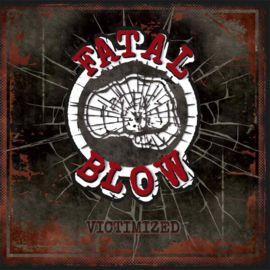Fatal Blow - Victimized LP + CD