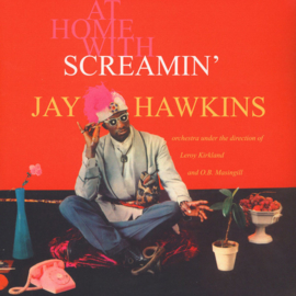 Screamin' Jay Hawkins - At Home With Screamin' Jay Hawkins LP