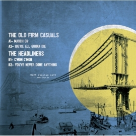 The Old Firm Casuals / The Headliners - split EP