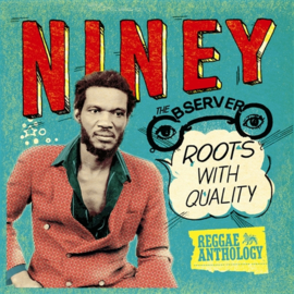 Niney The Observer - Roots With Quality DOUBLE LP