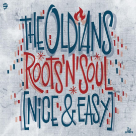 The Oldians - Roots'N'Soul (Deluxe edition) LP