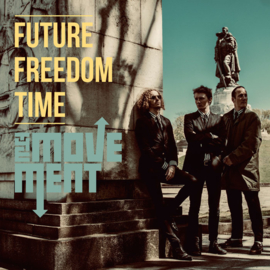 The Movement - Future Freedom Time LP