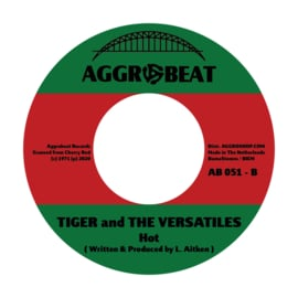The Versatiles / Tiger & The Versatiles - Give It To Me / Hot 7""