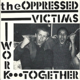 """Oppressed, The - Victims 7"""""""