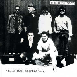 The Rude Boys - Rude Boy Shuffle EP