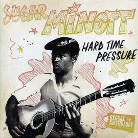 Sugar Minott - Hard Time Pressure LP