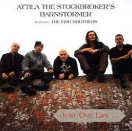 Attila The Stockbroker's Barnstormer - Just One Life... LP