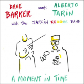 Dave Barker Meets Alberto Tarin - A Moment In Time LP