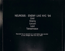 Neurosis - Enemy Live NYC '94 mCD