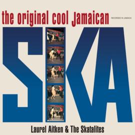 Laurel Aitken & The Skatalites - The Original Cool Jamaican Ska LP