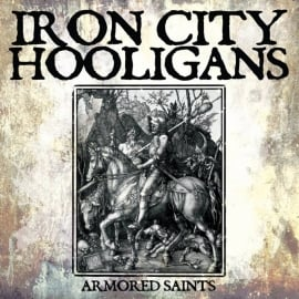 "Iron City Hooligans - Armored Saints 12"" maxi EP"