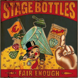 Stage Bottles - Fair Enough LP