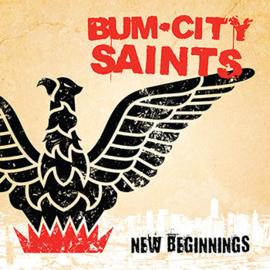 Bum City Saints - New Beginnings EP