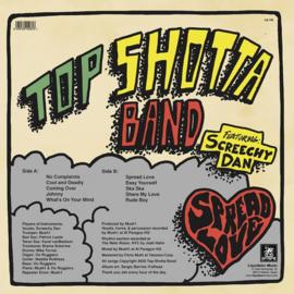 Top Shotta Band feat. Screechy Dan - Spread Love LP
