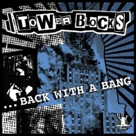 Tower Blocks - Back with a Bang LP