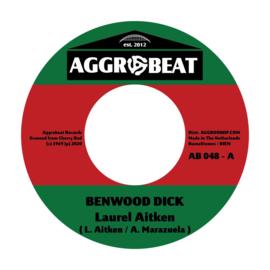 """Laurel Aitken - Benwood Dick / Apollo 12 7"""""""