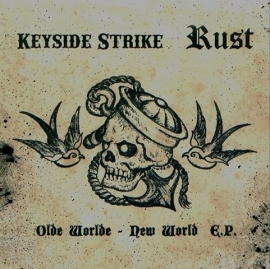 Keyside Strike / Rust - Olde World New World EP + embroidered patch