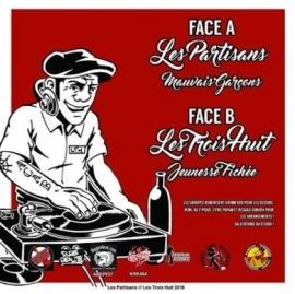 """Les Partisans / Les Trois Huit - split 7"""""""