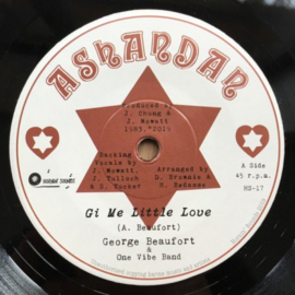 "George Beaufort - Gi Me Little Love 7"""