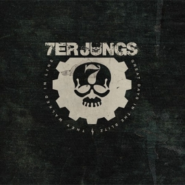 7er Jungs - Great Days In The Blitz 7""