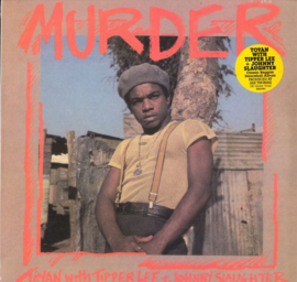 Toyan, Tipper Lee & Slaughter - Murder LP