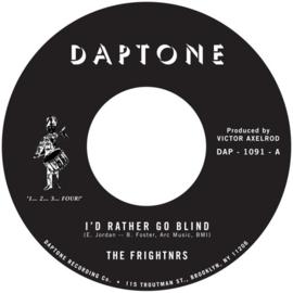 """The Frightnrs - I'd Rather Go Blind 7"""""""