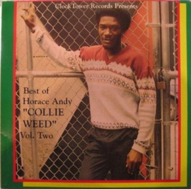 Horace Andy - Best Of Horace Andy Volume 2 - Collie Weed LP