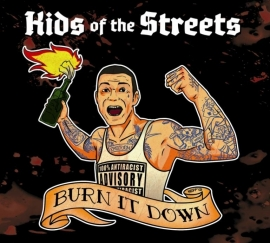 Kids Of The Streets - Burn It Down CD