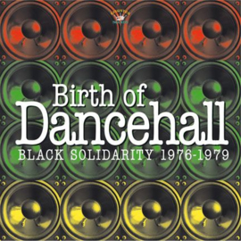 Various - Birth Of Dancehall (Black Solidarity 1976-1979) LP