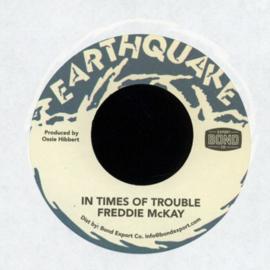 "Freddie McKay - In Times Of Trouble 7"""