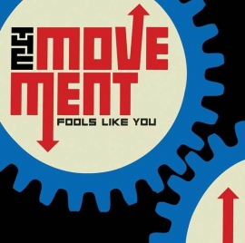 The Movement - Fools Like You CD
