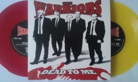 """Warriors, The - Dead To Me 7"""""""