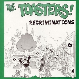 Toasters, The - Recrimination EP