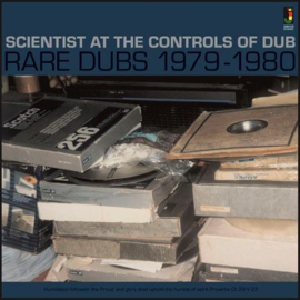 Scientist - At The Controls Of Dub: Rare Dubs 1979-1980 LP
