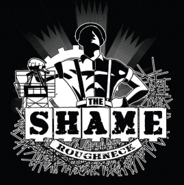 Shame, The - Roughneck EP