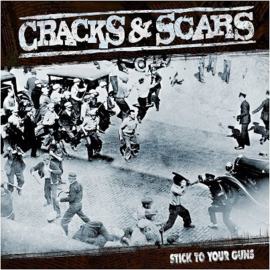 Cracks & Scars - Stick To Your Guns CD