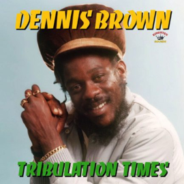 Dennis Brown ‎- Tribulation Times LP
