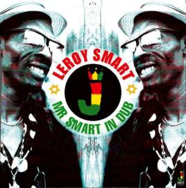 Leroy Smart - Mr Smart In Dub LP