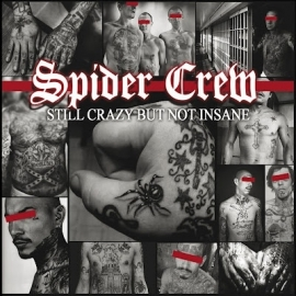 Spider Crew - Still Crazy But Not Insane CD