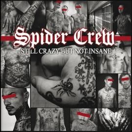 Spider Crew - Still Crazy But Not Insane CD