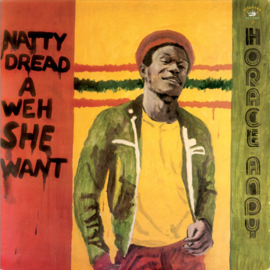 Horace Andy - Natty Dread A Weh She Want LP