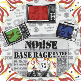 Noi!se ‎- Base Rage On The Front Page 12""