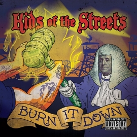 Kids Of The Streets - Burn It Down LP