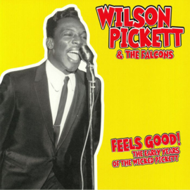 Wilson Pickett & The Falcons - Feels Good: The Early Years Of The Wicked Pickett LP