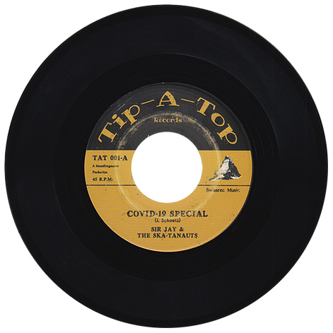 "Sir Jay & The Ska-Tanauts - Covid-19 Special / Lockdown 7"""