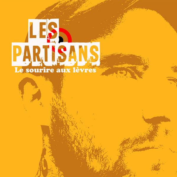 """Les Partisans - Le Sourire Aux Lèvres 7"""""""
